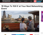 19 Ways To 'Kill It' at Your Next Networking Event - John Rampton