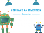 You Have an Invention