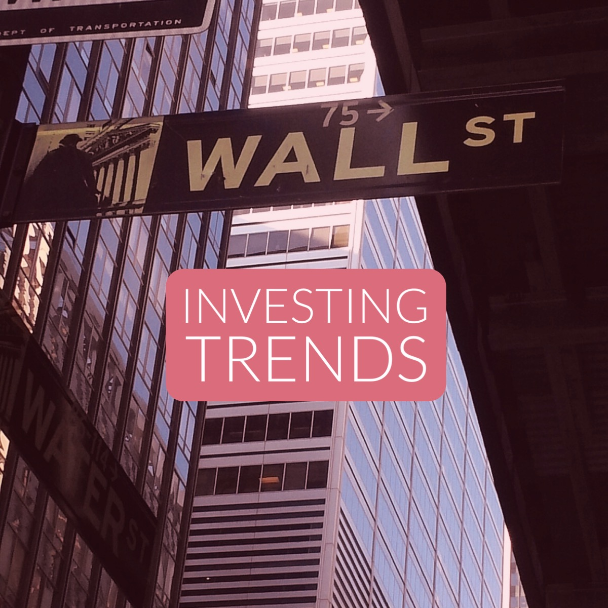 Investing Trends