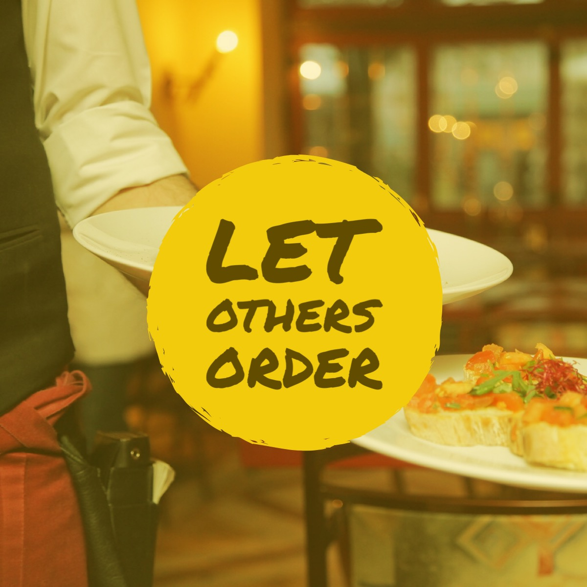 Letting Others Order Dinner