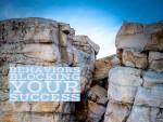 Behaviors Blocking Your Success